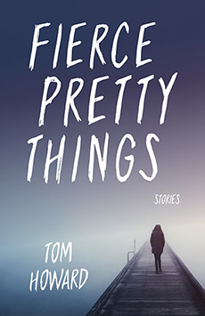 Fierce Pretty Things Stories