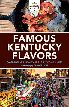 Famous Kentucky Flavors Exploring the Commonwealth's Greatest Cuisines