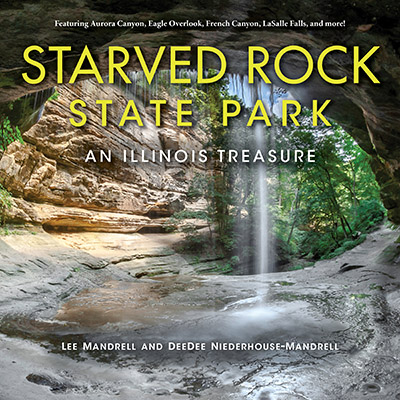 Starved Rock State Park: An Illinois Treasure