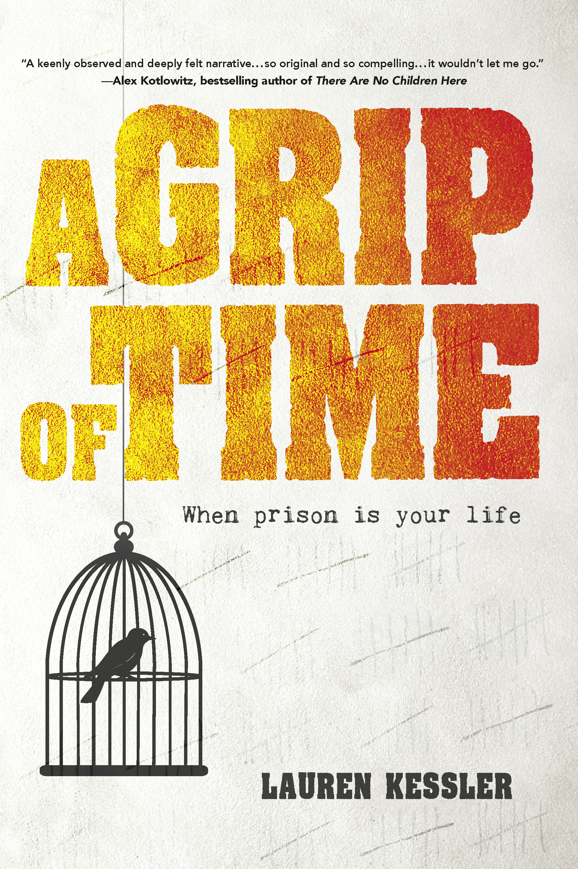 A Grip of Time When Prison Is Your Life