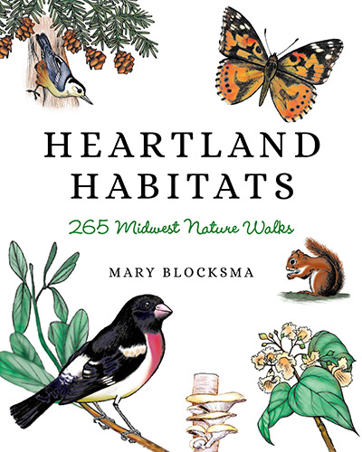 Heartland Habitats: 265 Midwest Nature Walks