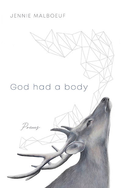 God Had a Body: Poems