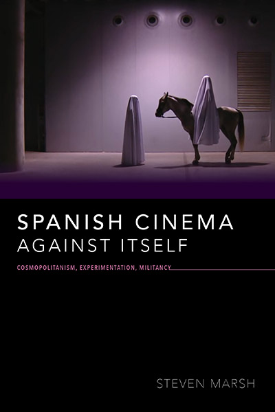 Spanish Cinema against Itself